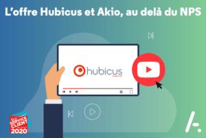 [Interview] L'offre Hubicus et AKIO, au delà du NPS