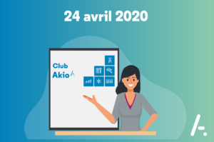 [Club AKIO] Workshop Service Client et Formation