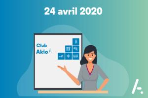 [Club AKIO] Workshop Service Client et Formation