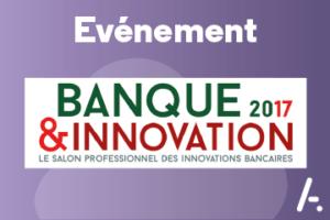 Rendez-vous sur Banque et Innovation !