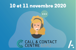 [Salon] Call & Contact Center Expo les 10 & 11 novembre 2020