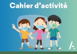 Read more about the article [Cahier d'activités] Spécial confinement
