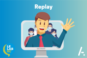 [Webinar] Replay – Les services clients face à la crise du Covid-19