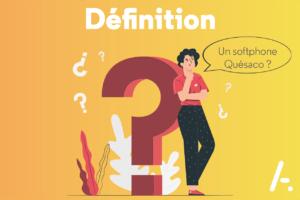 Read more about the article Un softphone c'est quoi ?