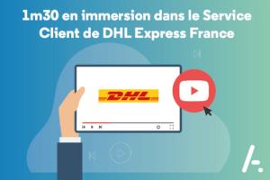 [Vidéo] Immersion dans le Service Client de DHL Express France