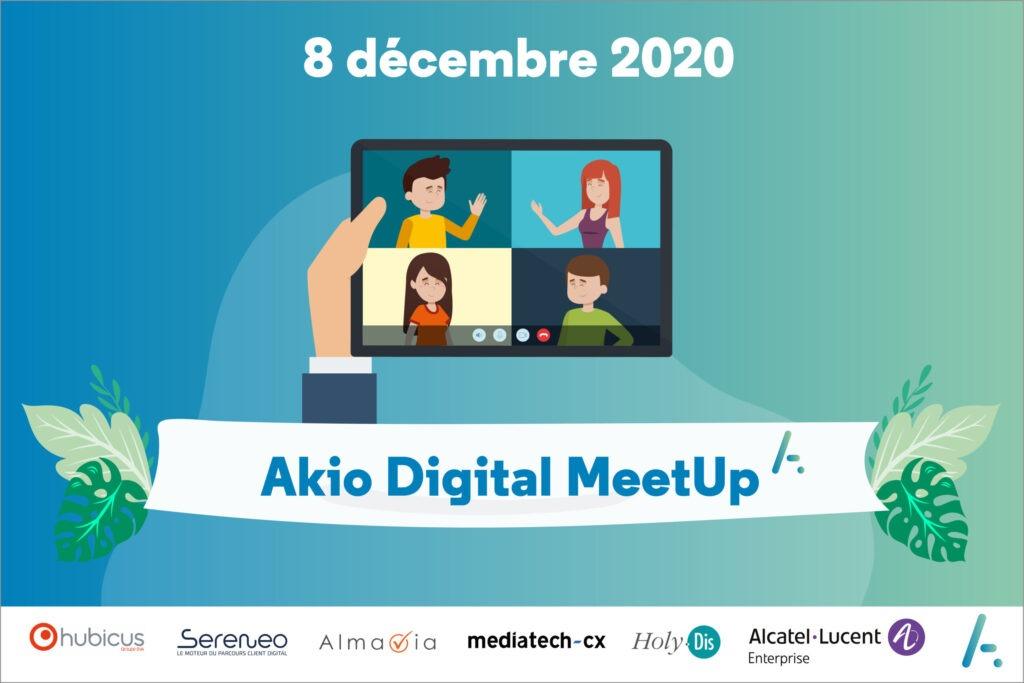 Read more about the article Akio Digital MeetUp – mardi 8 décembre 2020