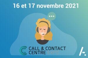 Read more about the article [Salon] Call & Contact Center Expo les 16 & 17 novembre 2021