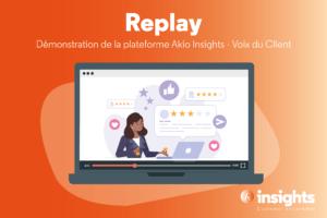 [Replay] Webinar démonstration Akio Insights – Voix du Client